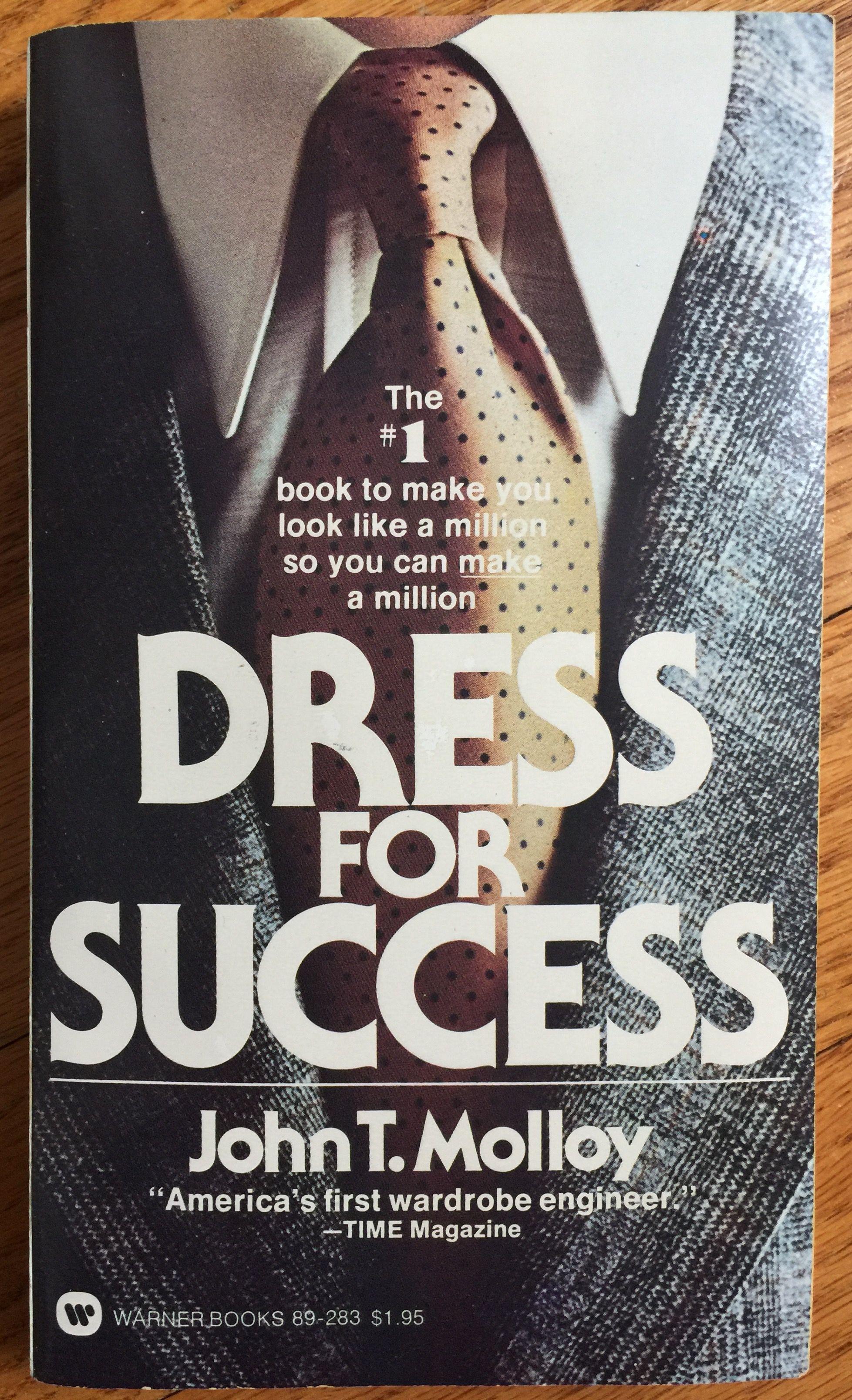 Dress for success Джона Т. Моллоя